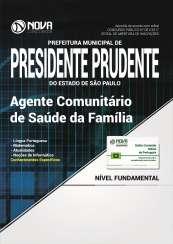 Apostila Prefeitura de Presidente Prudente - SP - Agente Comunitário de Saúde da Família
