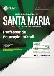 Apostila Prefeitura de Santa Maria - RS - Professor de Educação Infantil