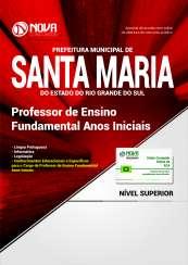 Apostila Prefeitura de Santa Maria - RS - Professor de Ensino Fundamental Anos Iniciais