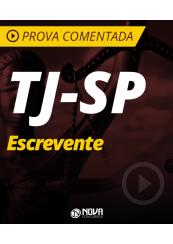 Prova Comentada 2017 - TJ-SP Escrevente