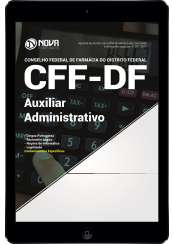 Download Apostila CFF-DF Pdf - Auxiliar Administrativo