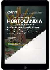 Download Apostila Prefeitura de Hortolândia - SP Pdf - Prof. de Educação Básica: Educação Infantil, Educ. Fundamental e Educ. de Jovens e Adultos