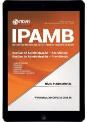 Download Apostila IPAMB-PA Pdf - Auxiliar de Administração: Assistência/Previdência