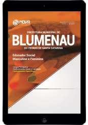 Download Apostila Prefeitura de Blumenau-SC Pdf - Educador Social: Masculino e Feminino