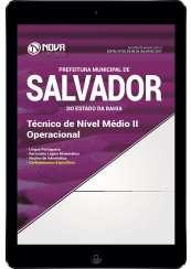 Download Apostila Pref. de Salvador-BA Pdf - Técnico de Nível Médio II - Operacional