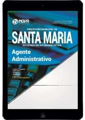 Download Apostila Prefeitura de Santa Maria - RS Pdf - Agente Administrativo