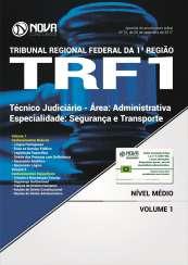 Apostila TRF 1ª Região - Técnico Judiciário - Área: Administrativa - Especialidade: Segurança e Transporte