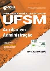 Apostila UFSM - Universidade Federal de Santa Maria-RS - Auxiliar em Administração
