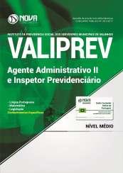 Apostila VALIPREV - Agente Administrativo II e Inspetor Previdenciário