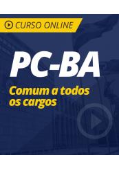Curso Online PC-BA - Comum a Todos os Cargos