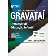 Apostila Prefeitura de Gravataí-RS - Professor da Educação Infantil