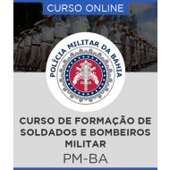 Curso Online Preparatório PM - BA - Curso de Formação de Soldados e Bombeiros Militar