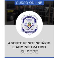 Curso Online SUSEPE - Agente Penitenciário e Administrativo