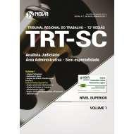 Apostila TRT-SC (12ª Região) - Analista Judiciário - Área Administrativa - Sem Especialidade