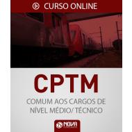 Curso Online CPTM-SP - Agente de Serviços de Operação, Agente de Manutenção e Oficial de Manutenção