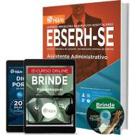Apostila EBSERH - SE – Assistente Administrativo