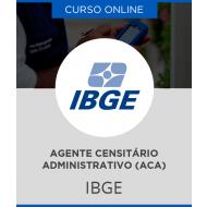 Curso Online IBGE - Agente Censitário Administrativo