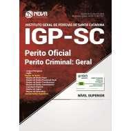 Apostila IGP SC - Perito Oficial - Perito Criminal: Geral