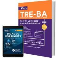 Apostila TRE - BA – Técnico Judiciário - Área Administrativa