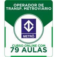 Curso Online METRÔ - SP - Operador de Transporte Metroviário