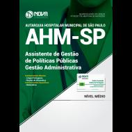 Apostila AHM-SP - Assistente de Gestão de Políticas Públicas – Gestão Administrativa