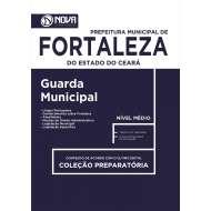 Apostila Prefeitura de Fortaleza - Guarda Municipal