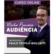Curso Online Minha Primeira Audiência