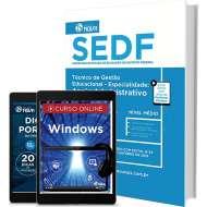 Apostila SEDF – Técnico de Gestão Educacional - Especialidade: Apoio Administrativo
