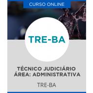 Curso Online TRE-BA - Técnico Judiciário - Área: Administrativa