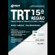 Apostila TRT 15ª Região Campinas - Técnico Judiciário - Área Administrativa