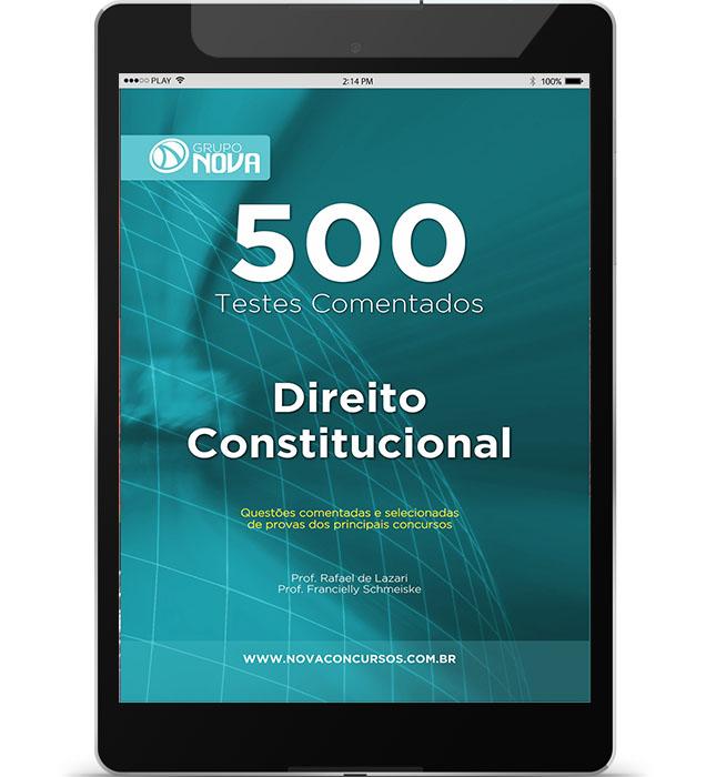 500 Testes de Direito Constitucional ( Digital )
