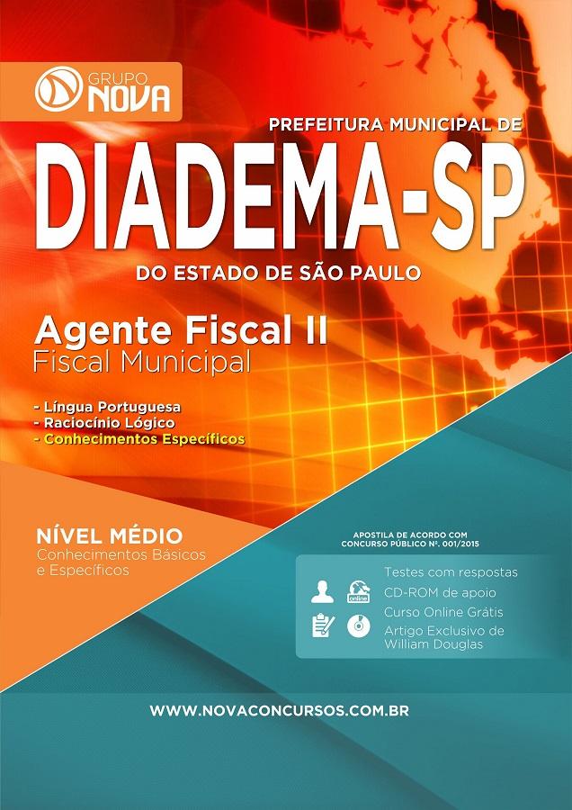 Apostila Diadema 2015 - Agente Fiscal II - Fiscal Municipal ( Impresso )