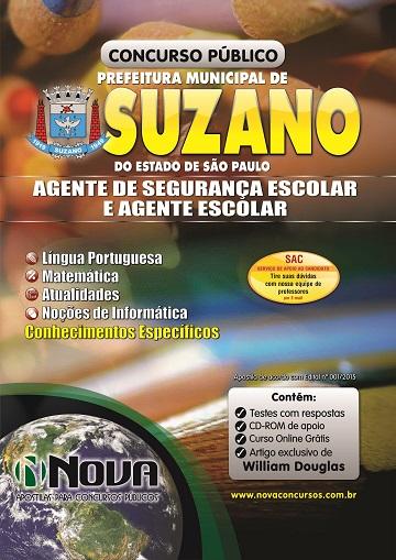 Apostila Prefeitura de Suzano - Agente Escolar e Agente de Segurança Escolar.