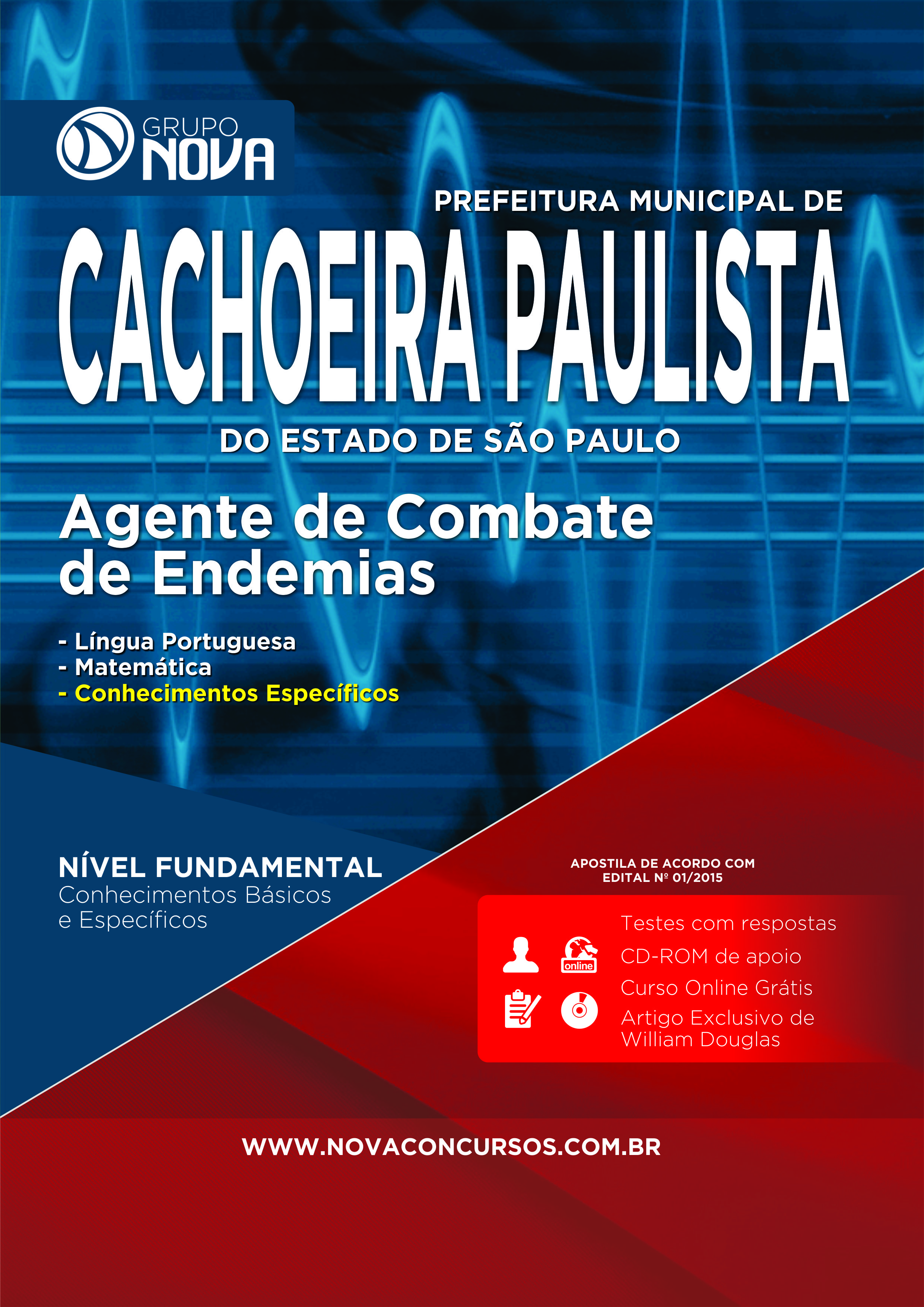 Apostila Cachoeira Paulista 2015 - Agente de combate de Endemias ( Impresso )