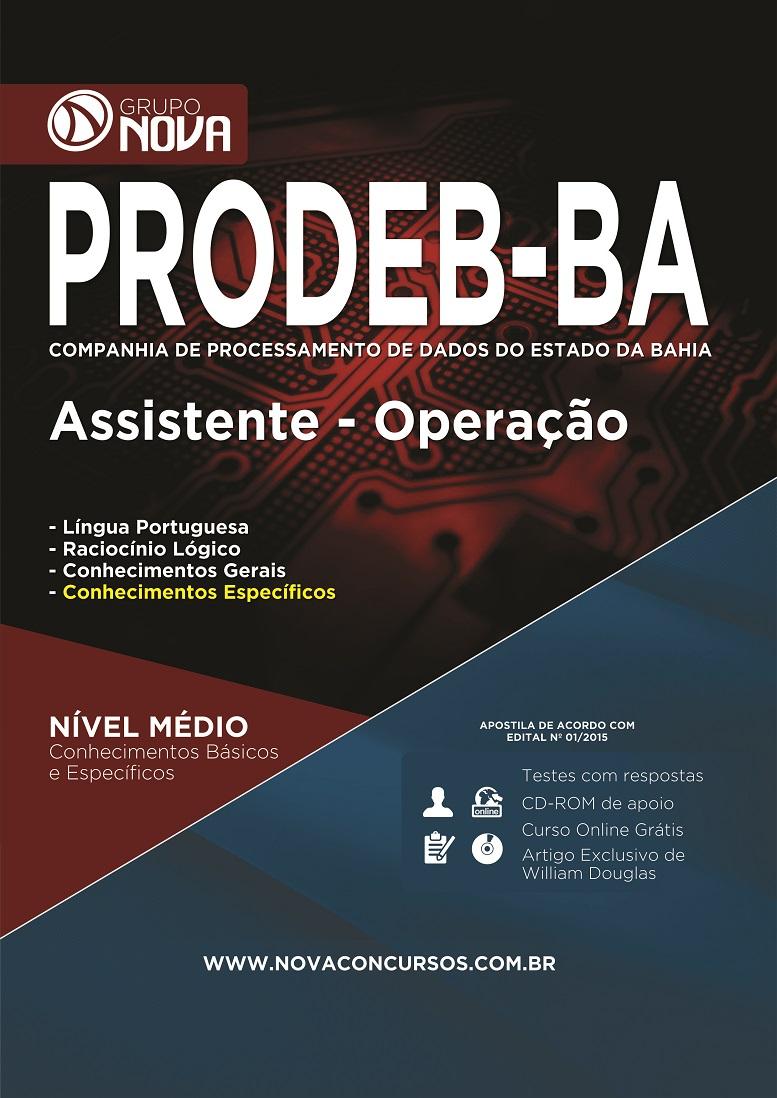 PRODEB - BA 2015 - Assistente Operação ( Impresso )