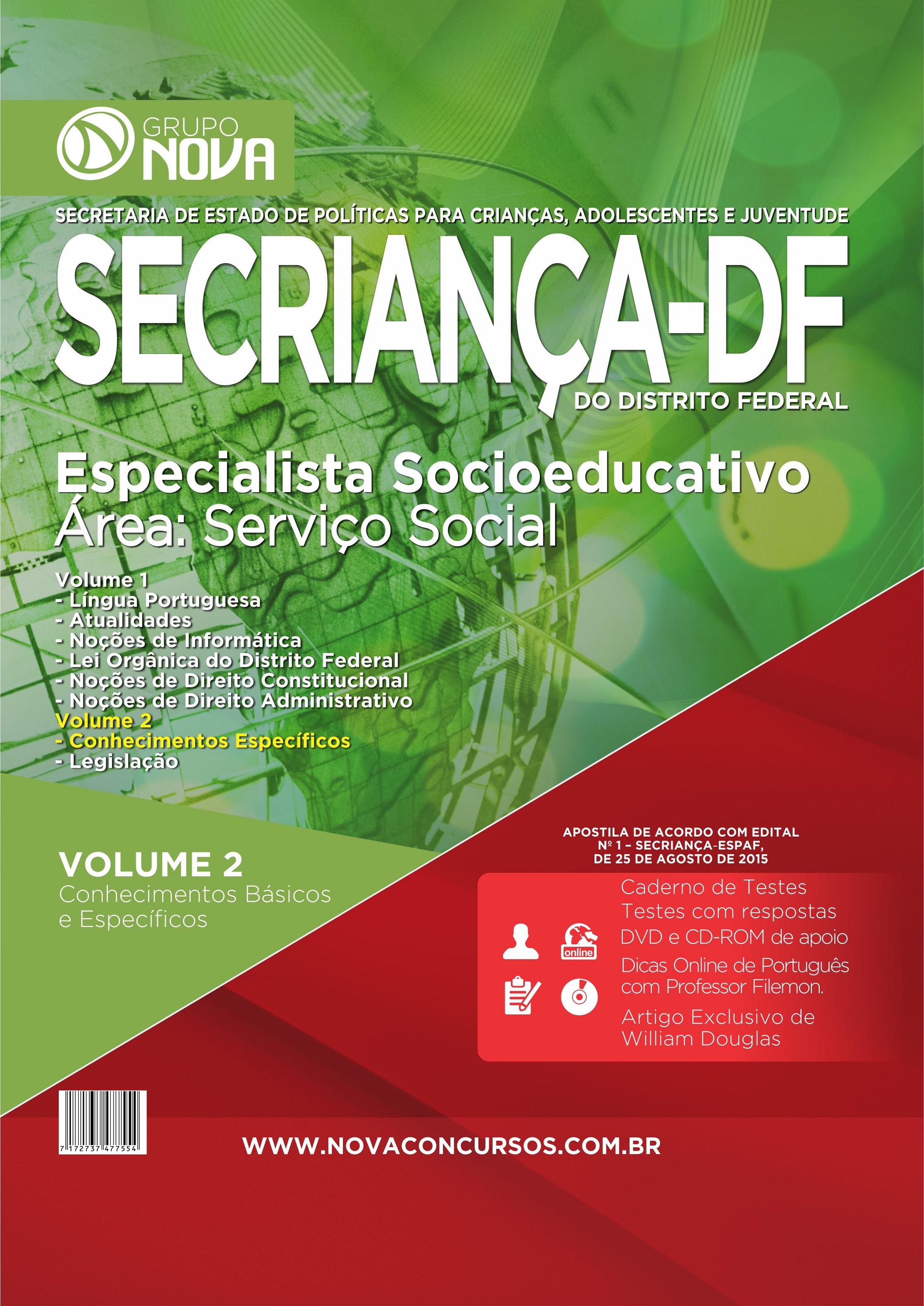 Apostila SECriança 2015 - Especialista Socioeducativo - Área: Serviço Social ( Impresso )
