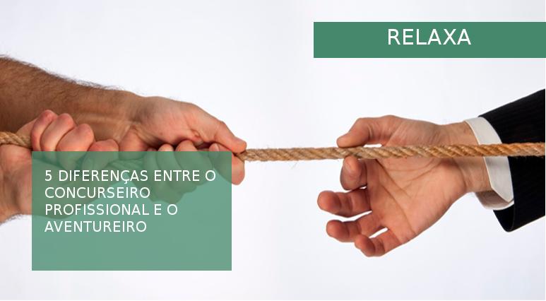 relaxa-5-diferencas-profissional-aventureiro