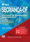SECRIANÇA - DF - Atendente de Reintegração Socioeducativo
