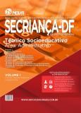 Secretaria do Estado da Criança - Técnico Socioeducativo - Área Administrativo Vol I