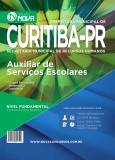 Pref Curitiba - Auxiliar de Serviços Escolares