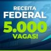 face-receita-federal-5000-vagas
