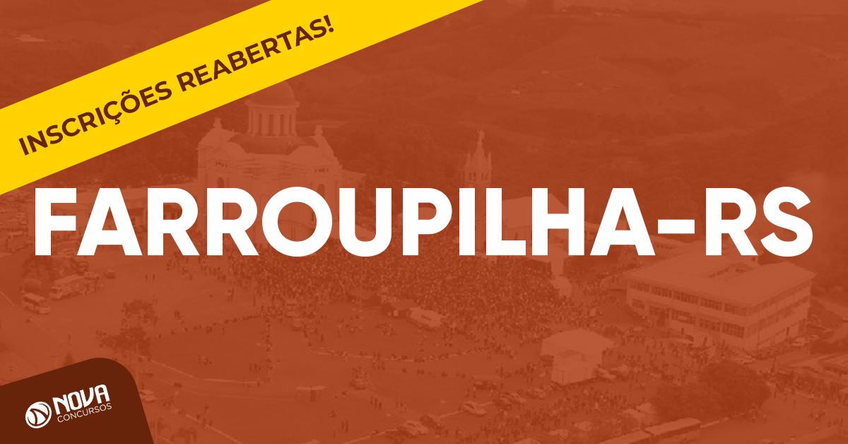 c3fa295619 Concurso Prefeitura de Farroupilha - RS  Inscrições reabertas até o dia 29  de julho!