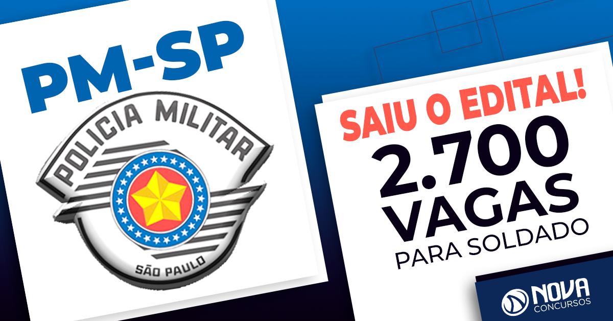 Concurso PM-SP - Saiu o edital para Soldado! 689c47706afc6