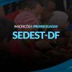 face-SEDEST-DF-insc-pror
