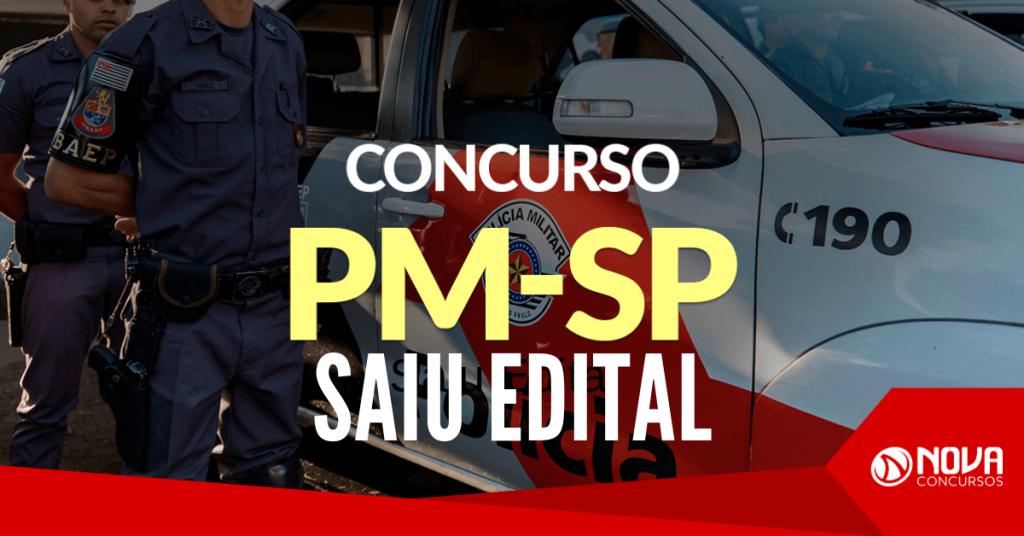 Concurso PM-SP Soldado - Saiu o Edital