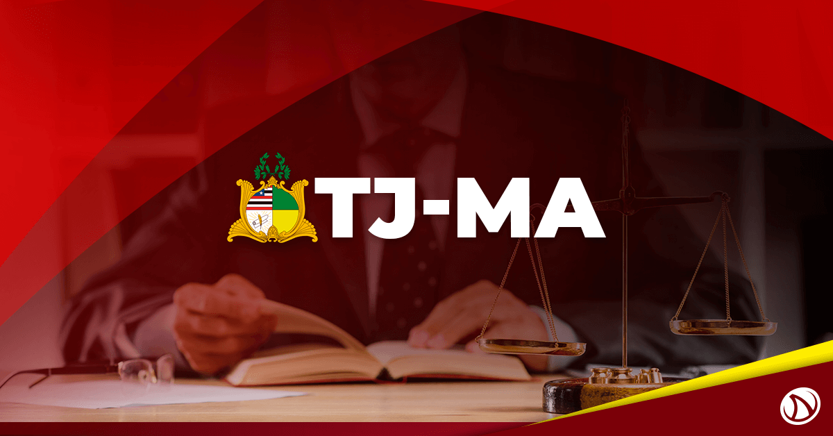 Concurso TJ MA: SAIU EDITAL com ganhos de até R$ 9,1 mil!