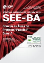 Apostila SEE-BA - Comum as Áreas de Professor Padrão P – Grau IA