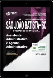 Download Apostila Prefeitura de São João Batista-SC PDF - Assistente Administrativo e Agente Administrativo