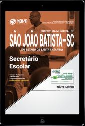 Download Apostila Prefeitura de São João Batista-SC PDF - Secretário Escolar