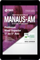 Download Apostila Prefeitura de Manaus - AM PDF - Professor Nível Superior 1º ao 5º Ano